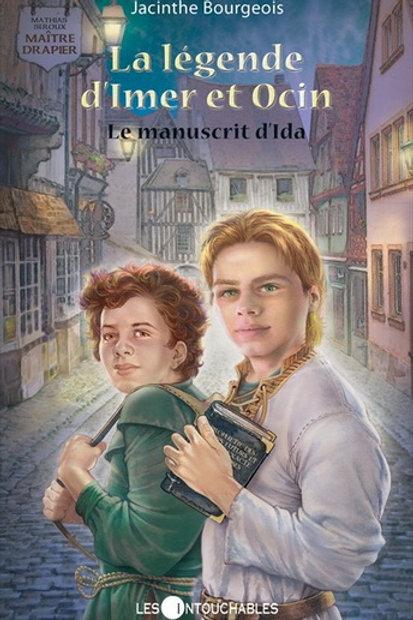 BOURGEOIS, J T2 La légende d'Imer et Ocin: Manuscrit d'Ida 9782895492856 2007