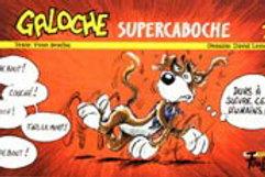 BROCHU LEMELIN T1 Galoche Supercaboche 9782895910022 2003