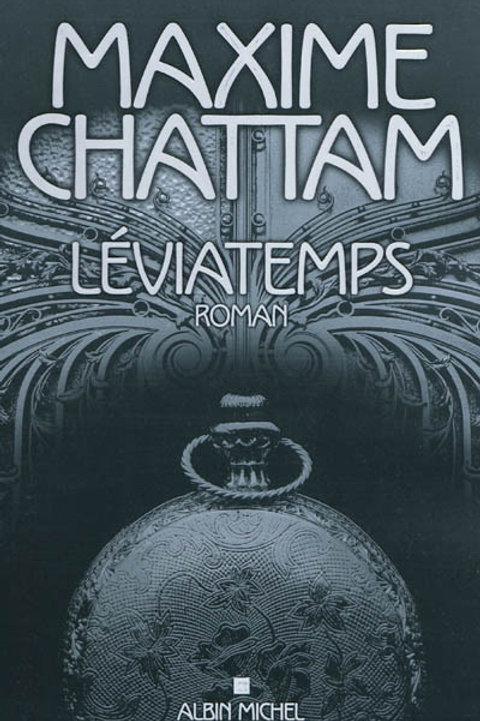 CHATTAM, Maxime: Léviatemps  2011