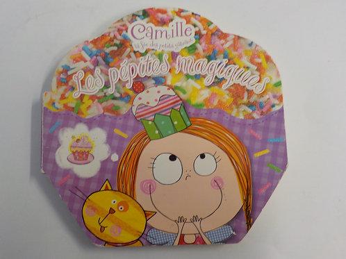 Camille la fée des petits gâteaux: Les pépites magiques 9782896900435