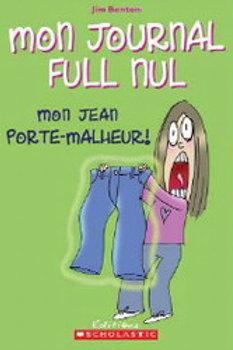 BENTON, Jim T2 Mon journal full nul: mon jean porte-malheur 9780439948609