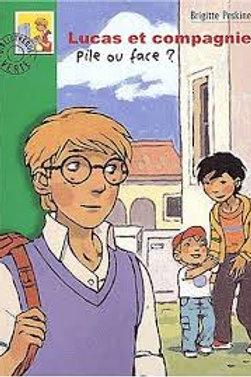 PESKINe, Brigitte: Lucas et compagnie: Pile ou face? 9782012007581