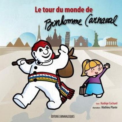 COCHARD PLANTE: Le tour du monde de Bonhomme Carnaval 9782981033550 2009