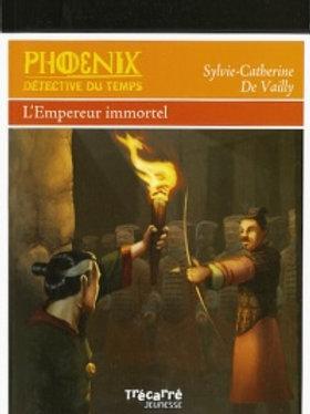 De VAILLY S-C T3 Phoenix détective du temps: L'empereur immortel 9782895683769