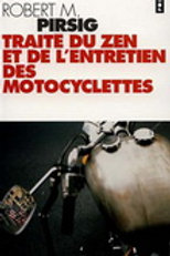 PIRSIG, Robert M: Traité du zen et de l'entretien des motos 9782020333917 1978