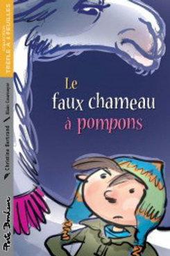 BERTRAND, C Le faux chameau à pompons 9782922792867  2009