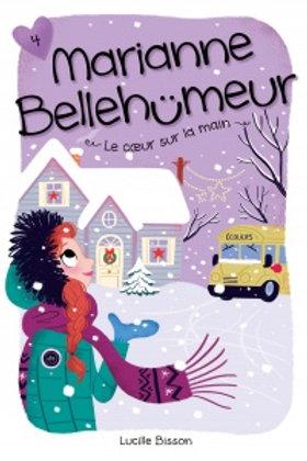 BISSON, L T4 Marianne Bellehumeur: Les pirouettes du coeur 9782897091842