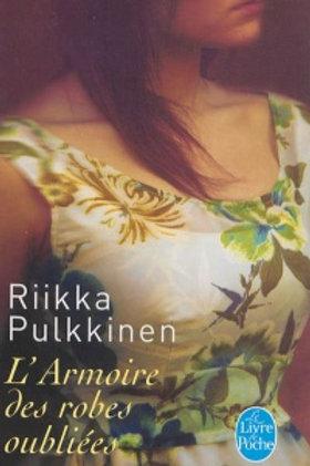 PULKKINEN, Riikka: L'armoire des robes oubliées 9782253175568 2012