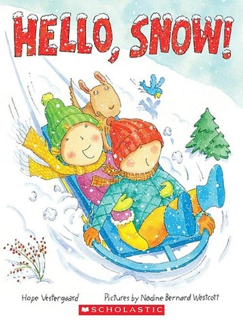 VESTERGAARD WESTCOTT: Hello, Snow 9780545072779 SCHOLASTIC 2004