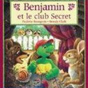 BOURGEOIS CLARK Benjamin et le club secret 0439004322  SHOLASTIC1998