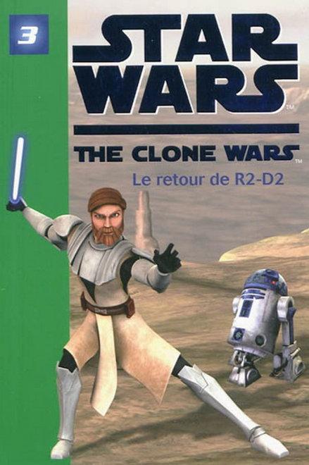 Star Wars T3 Le retour de R2-D2 9782012018853