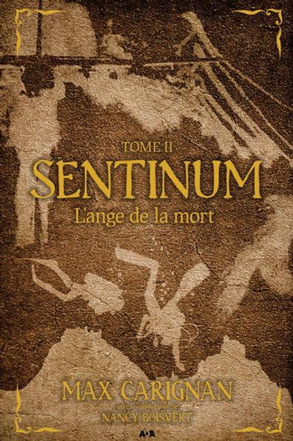 CARIGNANG, Max T2 Sentinum: L'ange de la mort 9782896677016 2012