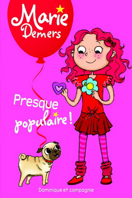 DEMERS, Marie : Presque populaire 9782897851217