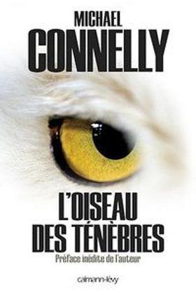 CONNELLY, Michael : L'oiseau des ténèbres 9782702141618 2012