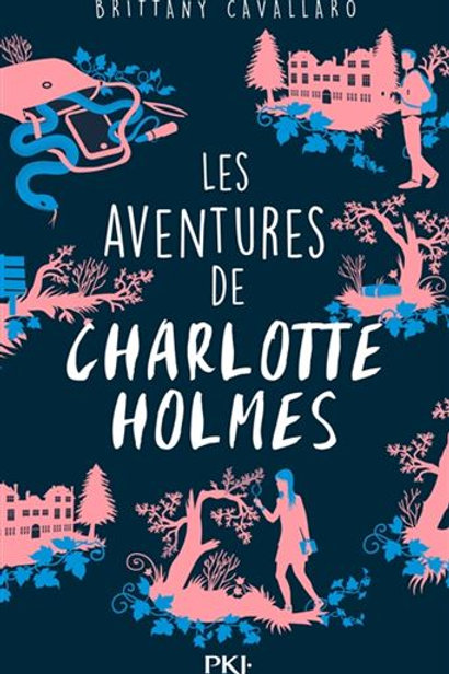 CAVALLARO, B. T1 Les aventures de Charlotte Holmes 9782266263498 2016