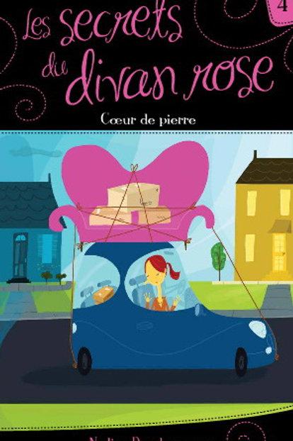 DESCHENEAUX T4 Secrets du divan rose: Coeur de pierre 9782895954859