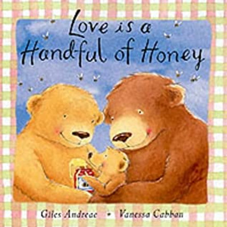 ANDREAE CABBAN: Love is a Handful of Honey SCHOLASTIC 9780545298759