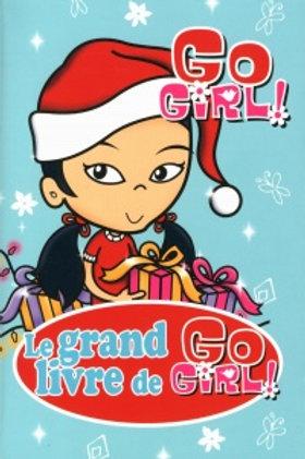 Collectif: T6 Le grand livre de Go Girl 9782762596489 2011