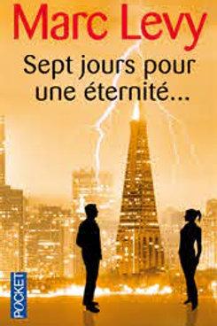 LÉVY, Marc: Sept jours pour une éternité 9782266199599 POCKET 2002