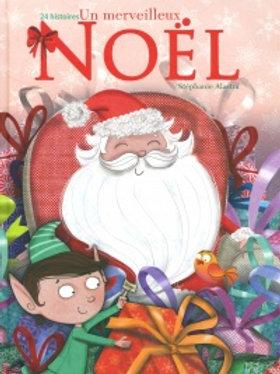 ALASTRA, S: 24 histoires Un merveilleux Noël 9782897093068 Boomerang 2018