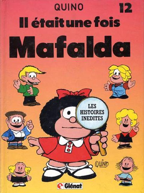 QUINO T12 Il était une fois Mafalda 9782723410298