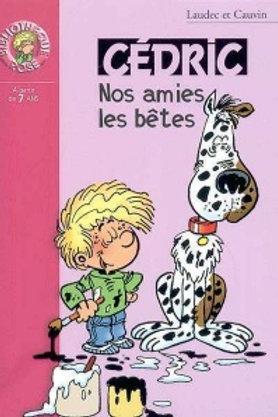 Cédric: Nos amis les bêtes 9782012009493