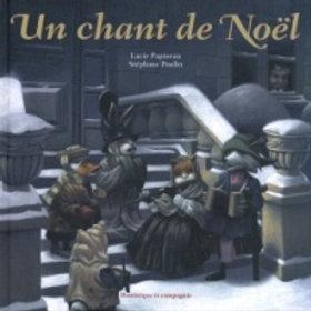 PAPINEAU POULIN: Un chant de Noël 9782895123187 2004
