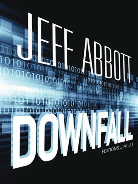 ABBOTT, Jeff: Downfall 9782290059401 2015