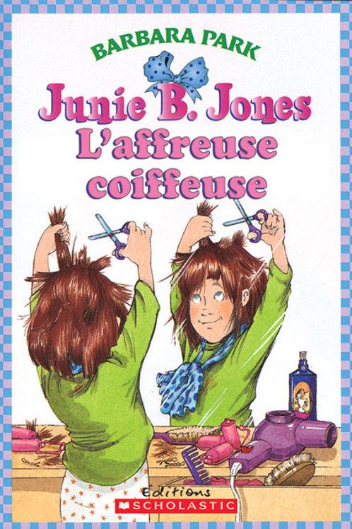 PARK, B: Junie B. Jones L'affreuse coiffeuse 9780545998192