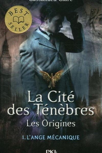 CLARE, Cassandre T1 La cité des ténèbres Les Origines, L'ange 97822662266279239