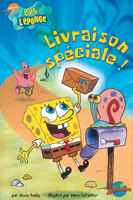 Bob l'éponge: Livraison spéciale Press Adventure 9782895432128