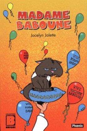 JALETTE, Jocelyn: Madame Baboune 9782924833285 2019
