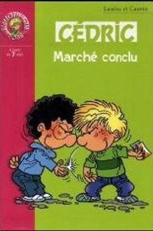 Cédric: Marché conclu 9782012011700 Biblio rose 2006