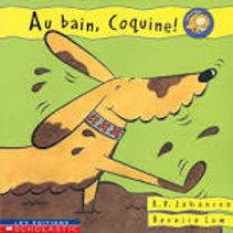 Coquine et Mabelle: Au bain Coquine ! SCHOLASTIC 9780439004770 1999