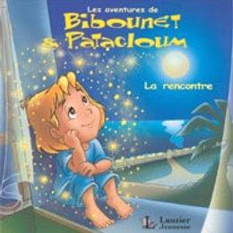 Bibounet et Patachoum : La rencontre 9782895730873 2005