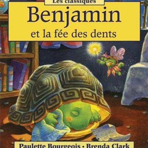 BOURGEOIS CLARK Benjamin et la fée des dents 9781443114837 SHOLASTIC 2011