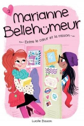 BISSON, L T2 Marianne Bellehumeur: Entre le coeur et la raison 9782897091583