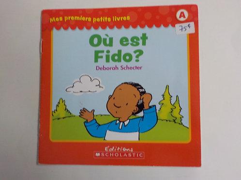 Mes premiers petits livres A: Où est Fido ? 9781443134842