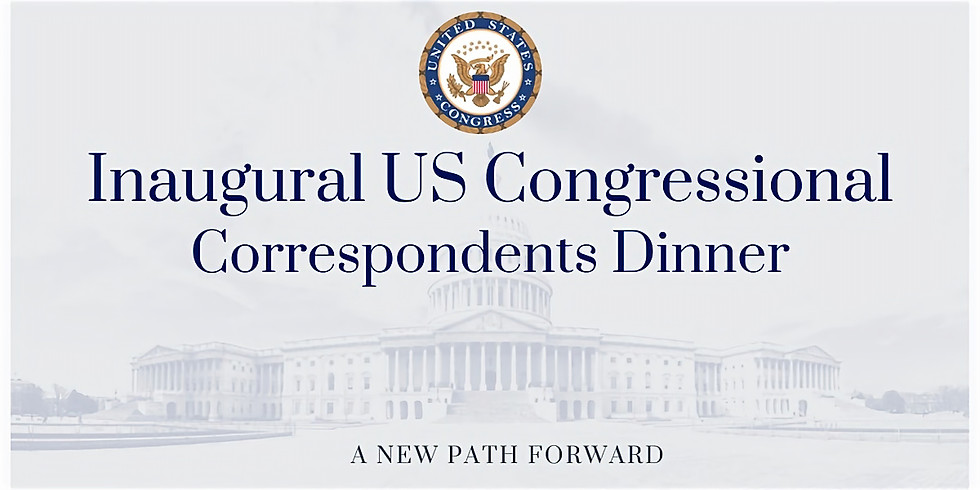 Inaugural Congressional Correspondents Dinner