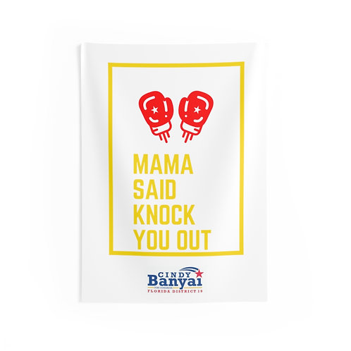 Mama Said Knock You Out - Wall Tapestries