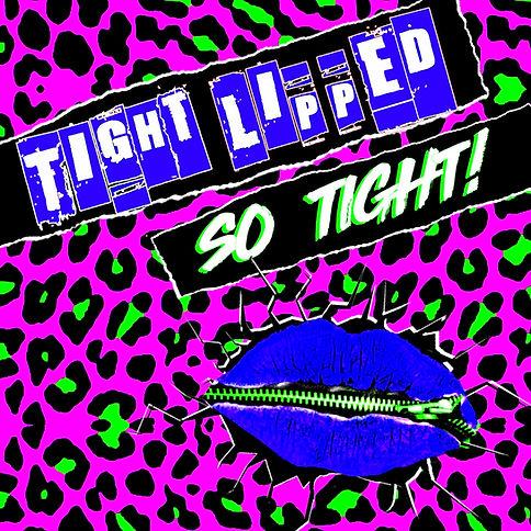 Tight Lipped So Tight Album Cover