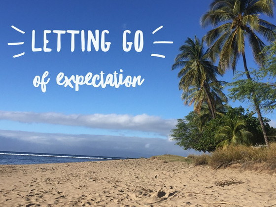 Letting Go Of Expectation