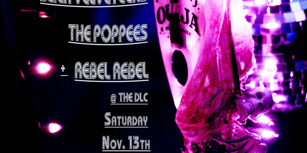 Slick Velveteens // The Poppees // Rebel Rebel