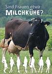 Frauen sind keine Milchkühe.jpg