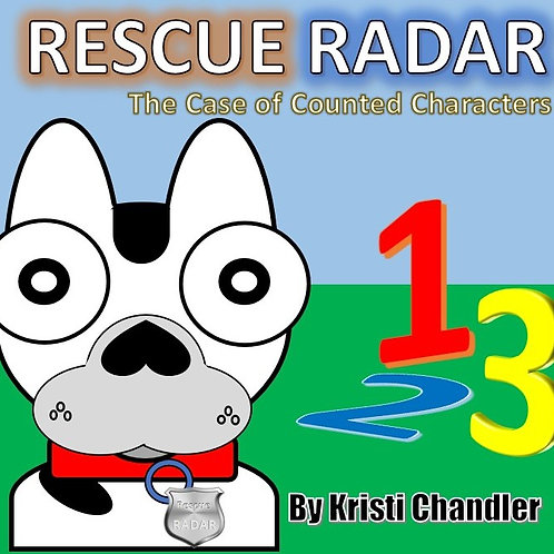 Rescue Radar; The Case of The Counted Characters