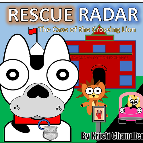 Rescue Radar; The Case of The Crossing Lion