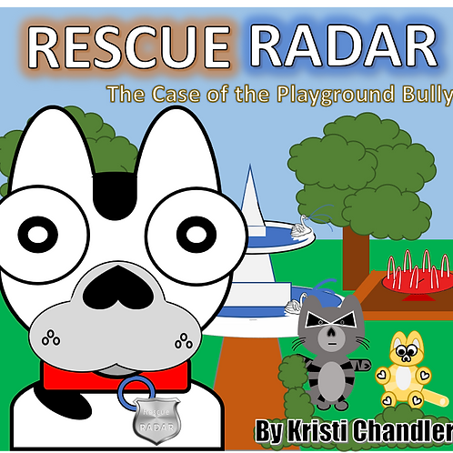 Rescue Radar; The Case of The Playground Bully