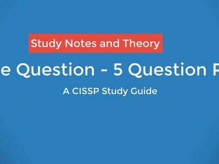 CISSP Speed Run - 5 Practice Questions