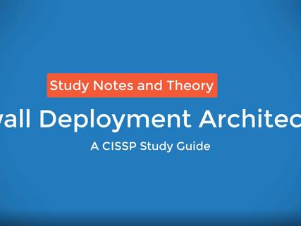 Firewall Deployment Architectures Video