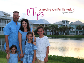 Top 10 tips to keeping your family healthy!